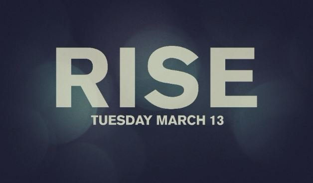 """Rise"" premieres next Tuesday, March 13, on NBC"